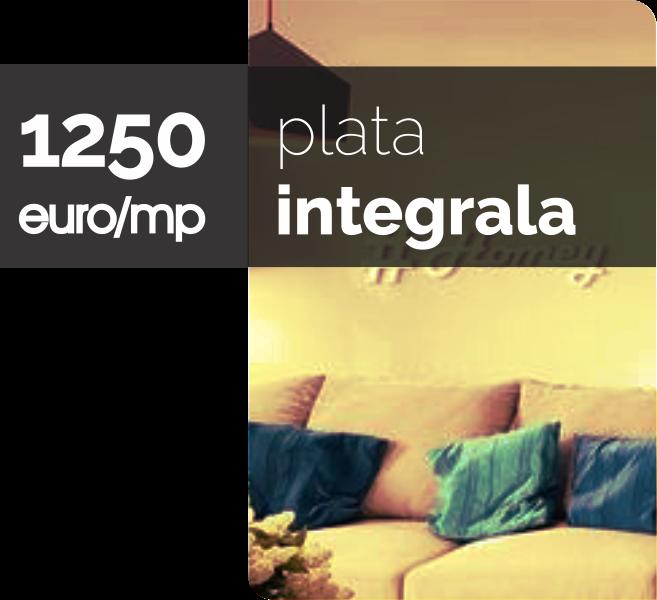 1250 eur/mp plata integrala